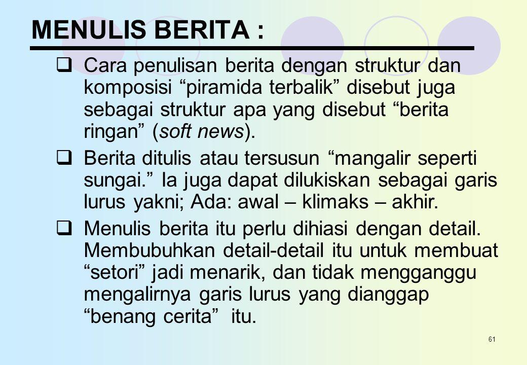MENULIS BERITA :