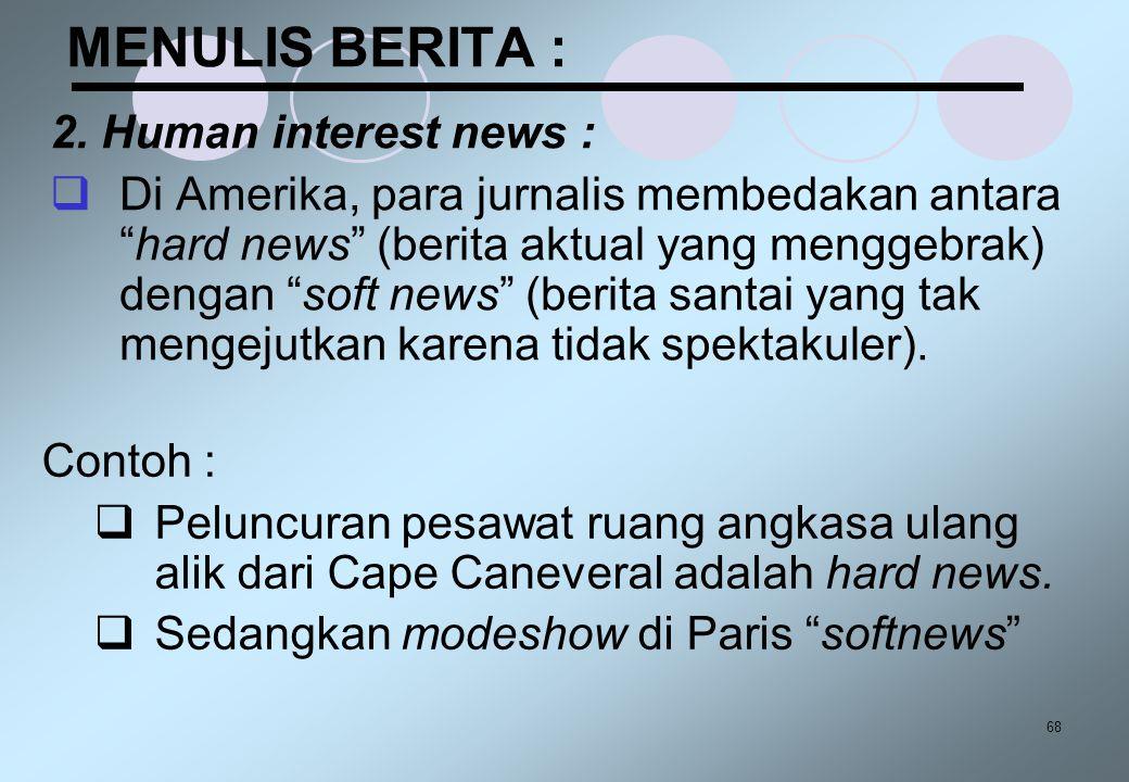 MENULIS BERITA : 2. Human interest news :