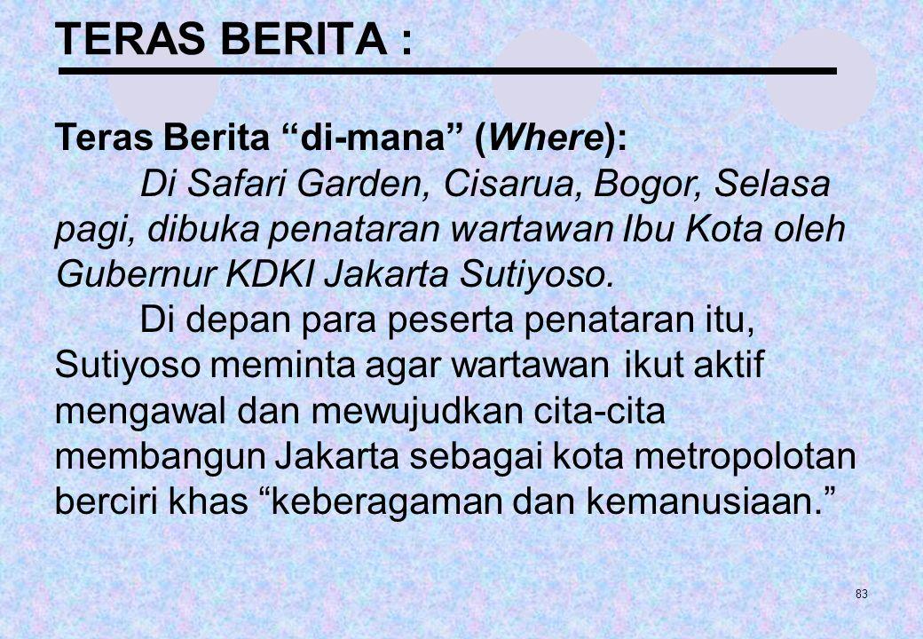 TERAS BERITA : Teras Berita di-mana (Where):