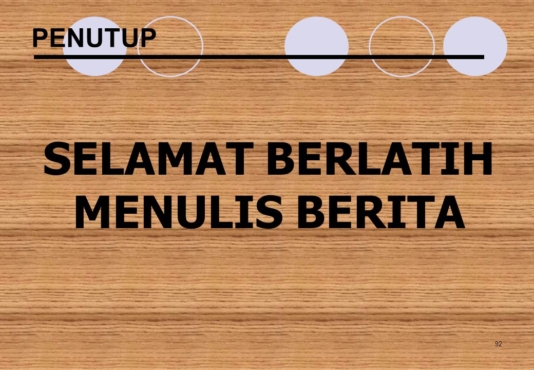 SELAMAT BERLATIH MENULIS BERITA