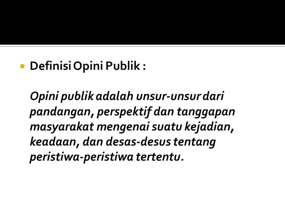 Definisi Opini Publik :