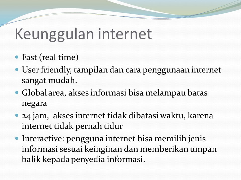 Keunggulan internet Fast (real time)