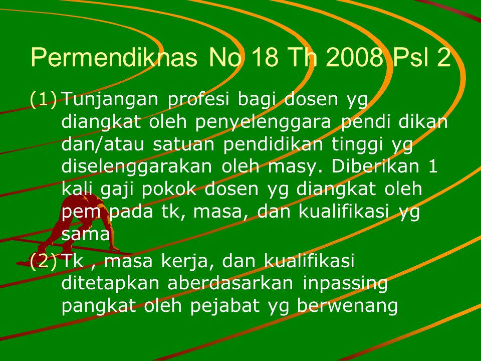 Permendiknas No 18 Th 2008 Psl 2