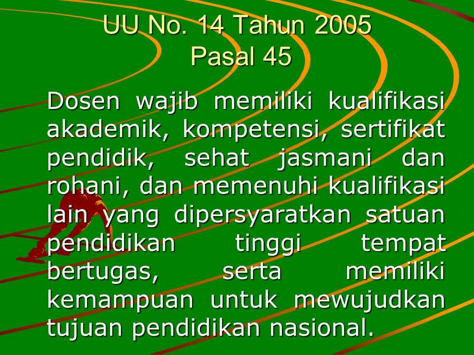 UU No. 14 Tahun 2005 Pasal 45