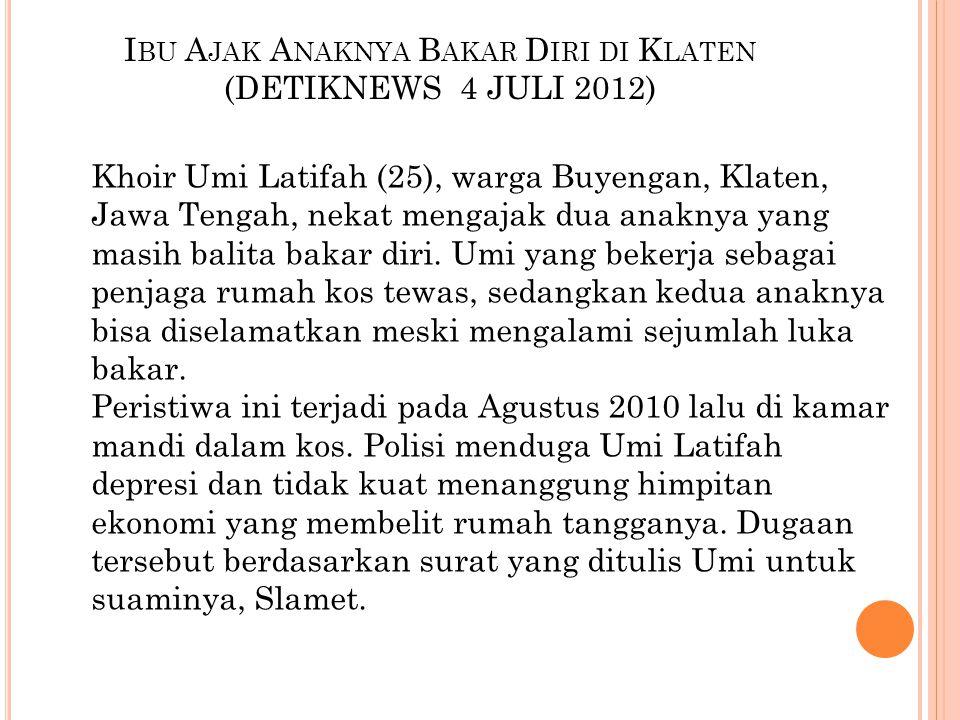 Ibu Ajak Anaknya Bakar Diri di Klaten (DETIKNEWS 4 JULI 2012)