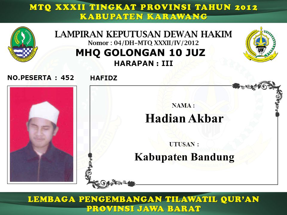 Hadian Akbar Kabupaten Bandung MHQ GOLONGAN 10 JUZ HARAPAN : III