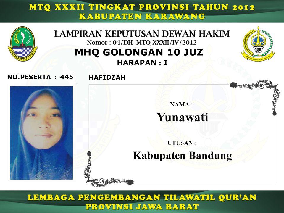 Yunawati Kabupaten Bandung MHQ GOLONGAN 10 JUZ HARAPAN : I