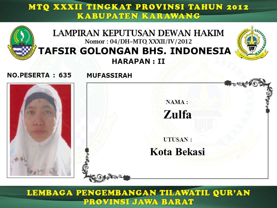 Zulfa Kota Bekasi TAFSIR GOLONGAN BHS. INDONESIA HARAPAN : II