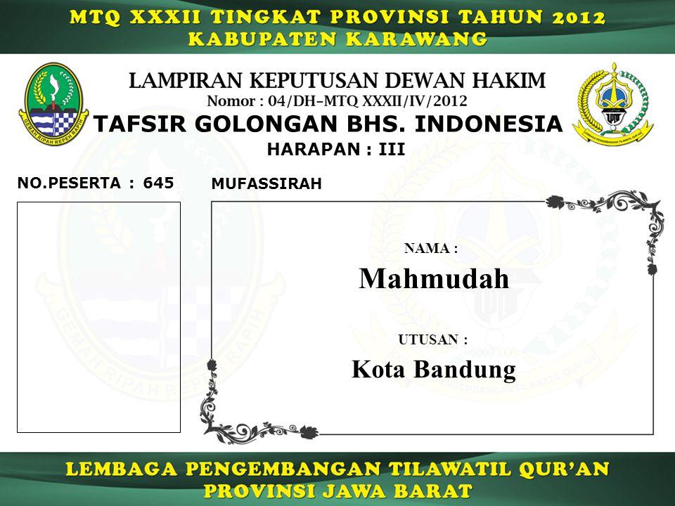 Mahmudah Kota Bandung TAFSIR GOLONGAN BHS. INDONESIA HARAPAN : III