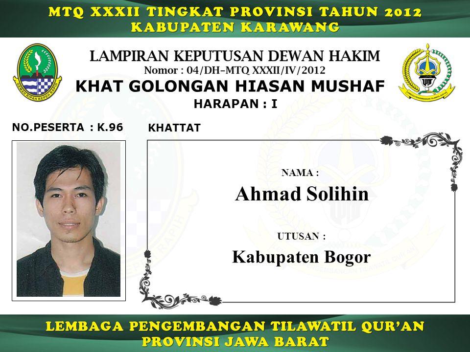 Ahmad Solihin Kabupaten Bogor KHAT GOLONGAN HIASAN MUSHAF HARAPAN : I
