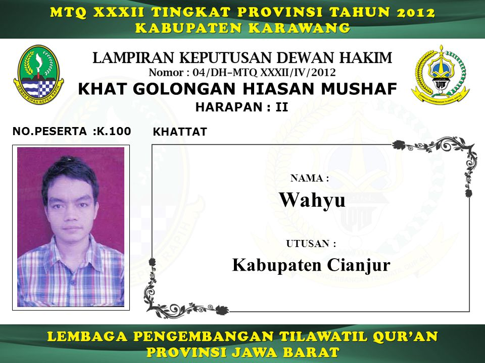 Wahyu Kabupaten Cianjur KHAT GOLONGAN HIASAN MUSHAF HARAPAN : II