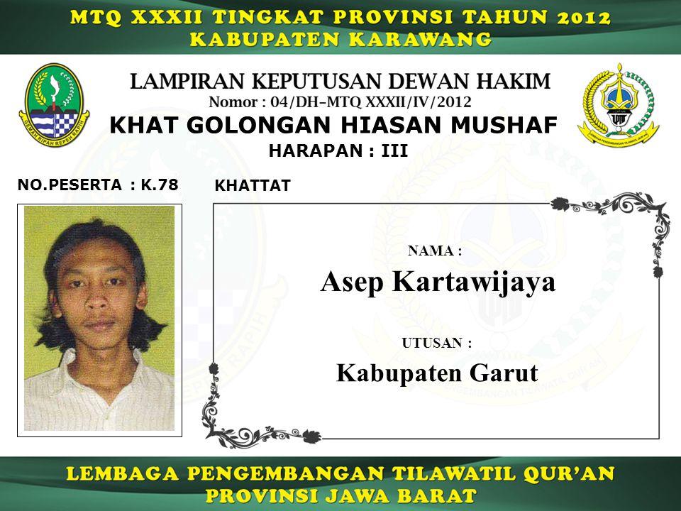 Asep Kartawijaya Kabupaten Garut KHAT GOLONGAN HIASAN MUSHAF