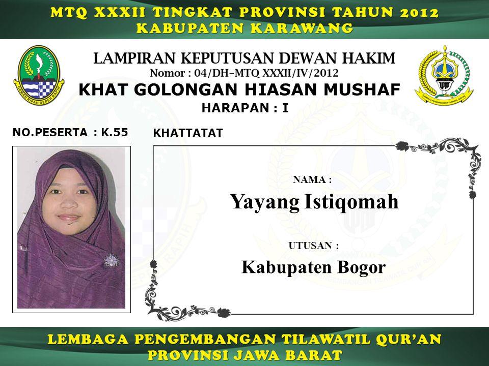 Yayang Istiqomah Kabupaten Bogor KHAT GOLONGAN HIASAN MUSHAF