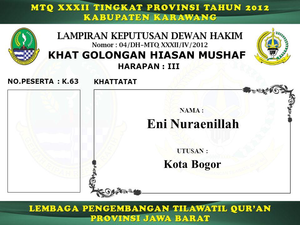 Eni Nuraenillah Kota Bogor KHAT GOLONGAN HIASAN MUSHAF HARAPAN : III