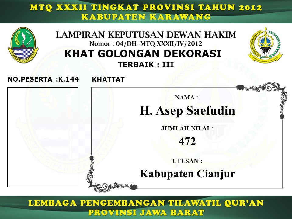 H. Asep Saefudin 472 Kabupaten Cianjur KHAT GOLONGAN DEKORASI
