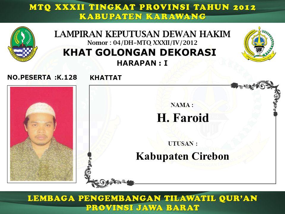 H. Faroid Kabupaten Cirebon KHAT GOLONGAN DEKORASI HARAPAN : I