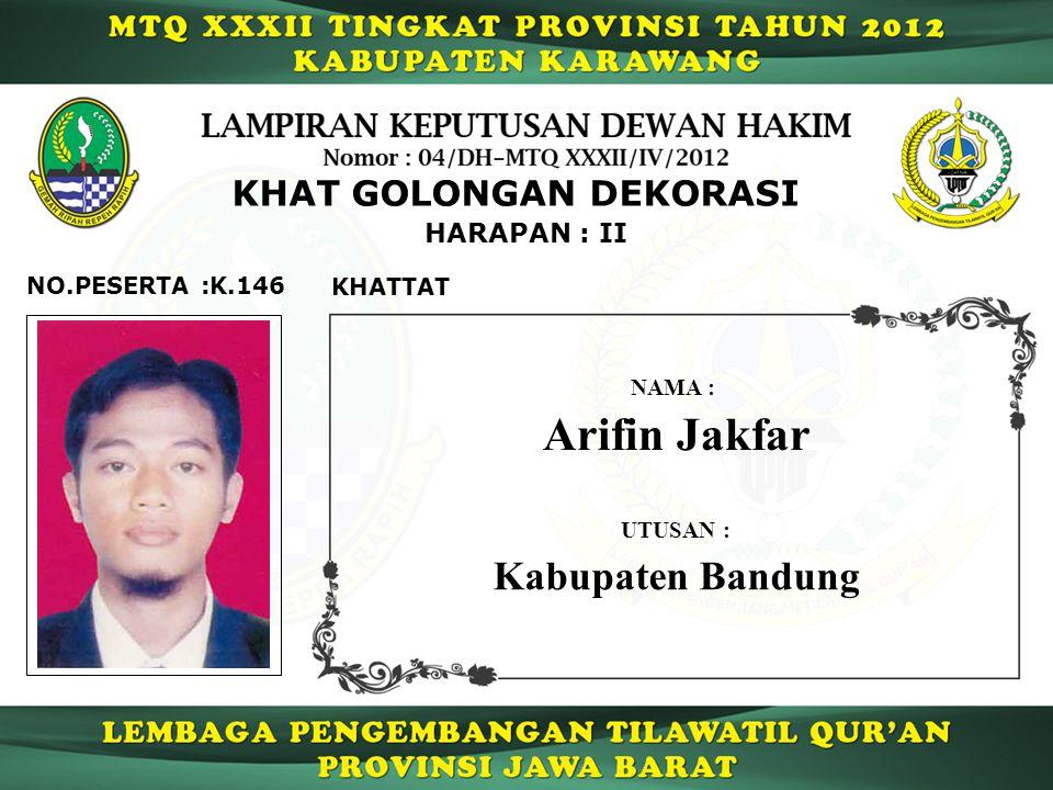 Arifin Jakfar Kabupaten Bandung KHAT GOLONGAN DEKORASI HARAPAN : II
