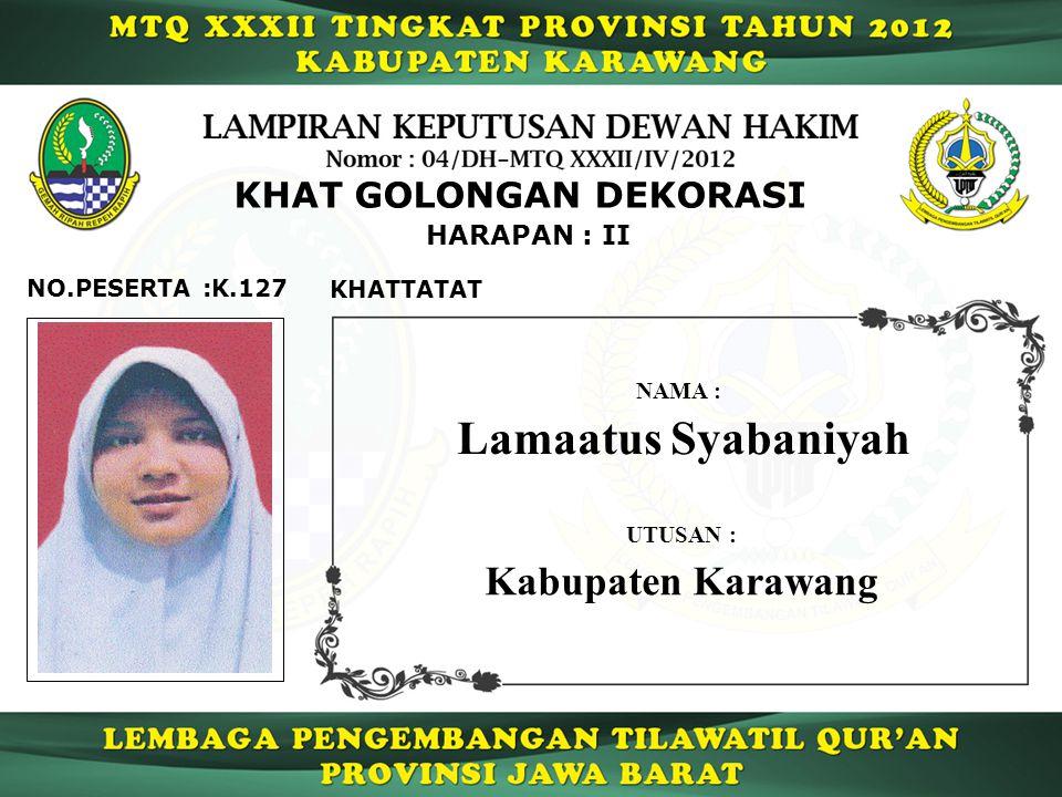 Lamaatus Syabaniyah Kabupaten Karawang KHAT GOLONGAN DEKORASI