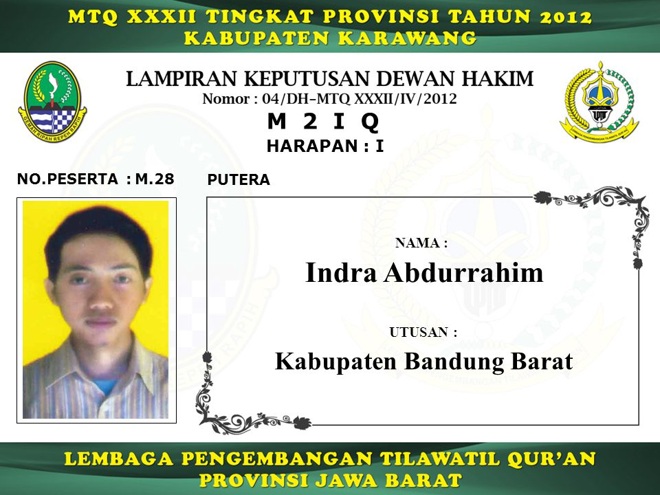 Indra Abdurrahim Kabupaten Bandung Barat M 2 I Q HARAPAN : I