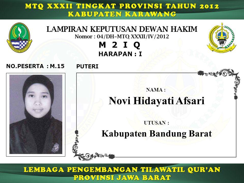 Novi Hidayati Afsari Kabupaten Bandung Barat M 2 I Q HARAPAN : I
