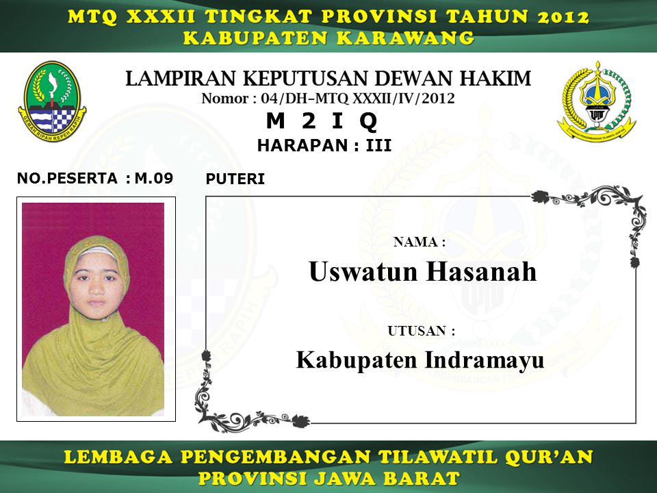 Uswatun Hasanah Kabupaten Indramayu M 2 I Q HARAPAN : III NO.PESERTA :