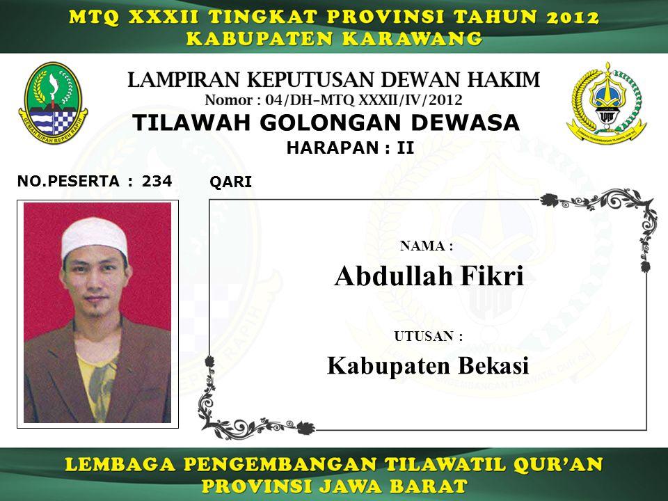 Abdullah Fikri Kabupaten Bekasi TILAWAH GOLONGAN DEWASA HARAPAN : II