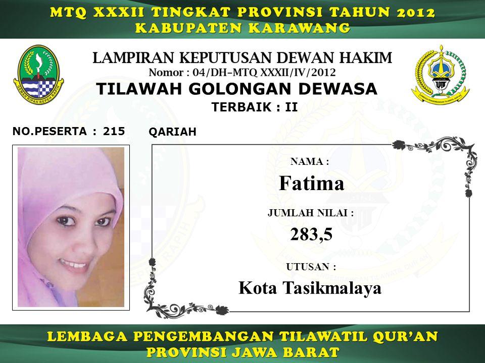 Fatima 283,5 Kota Tasikmalaya TILAWAH GOLONGAN DEWASA TERBAIK : II
