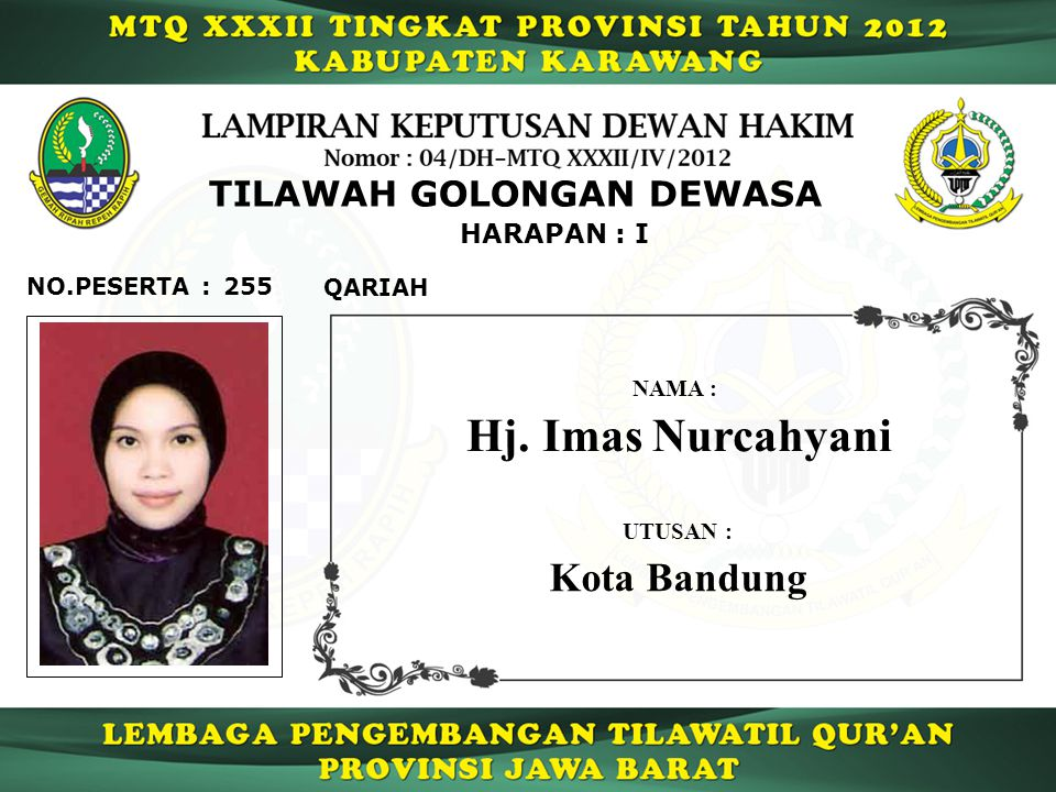 Hj. Imas Nurcahyani Kota Bandung TILAWAH GOLONGAN DEWASA HARAPAN : I