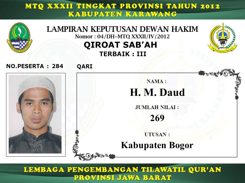 H. M. Daud 269 Kabupaten Bogor QIROAT SAB'AH TERBAIK : III