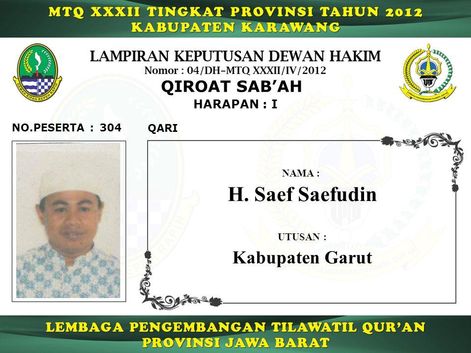H. Saef Saefudin Kabupaten Garut QIROAT SAB'AH HARAPAN : I