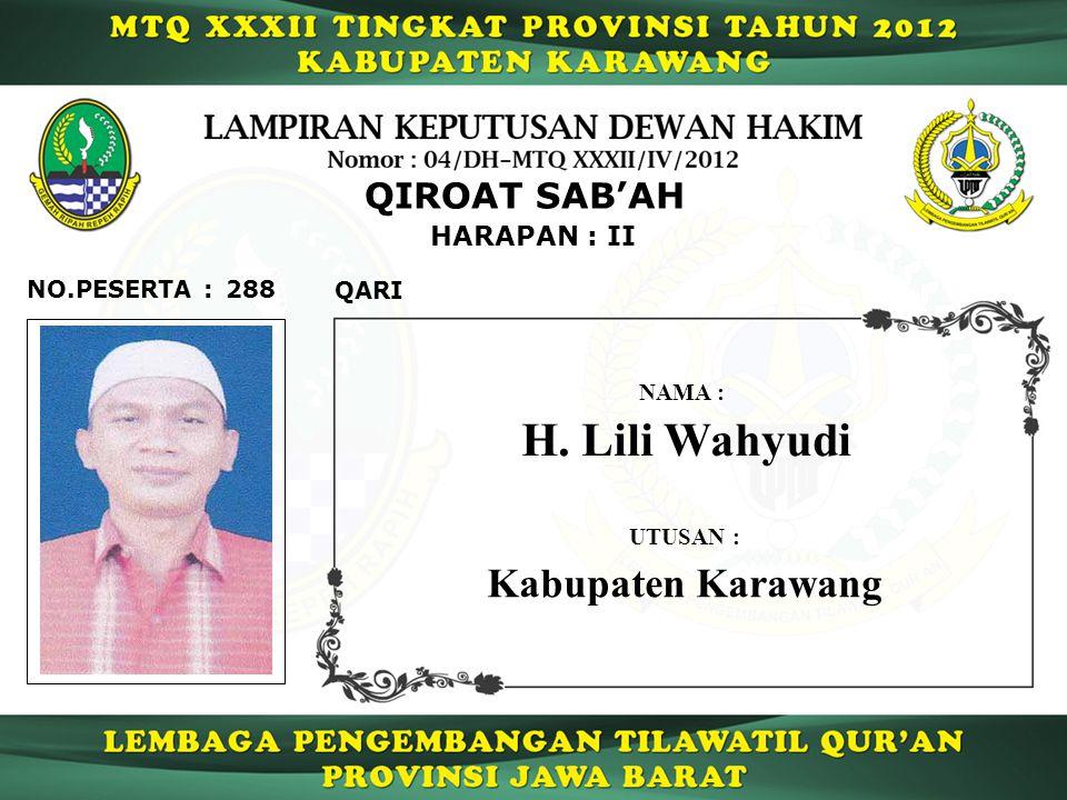 H. Lili Wahyudi Kabupaten Karawang QIROAT SAB'AH HARAPAN : II