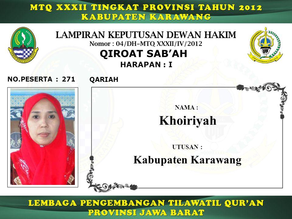 Khoiriyah Kabupaten Karawang QIROAT SAB'AH HARAPAN : I NO.PESERTA :