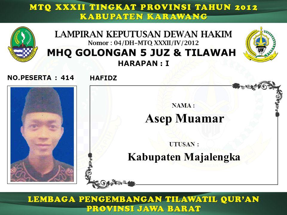 Asep Muamar Kabupaten Majalengka MHQ GOLONGAN 5 JUZ & TILAWAH