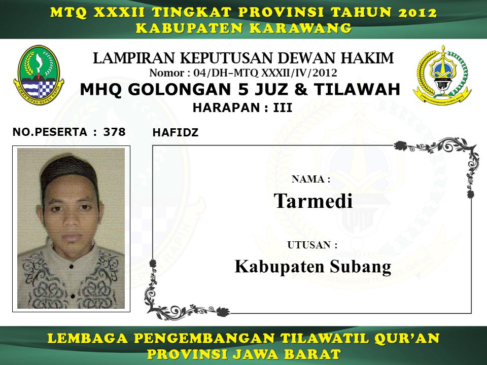 Tarmedi Kabupaten Subang MHQ GOLONGAN 5 JUZ & TILAWAH HARAPAN : III