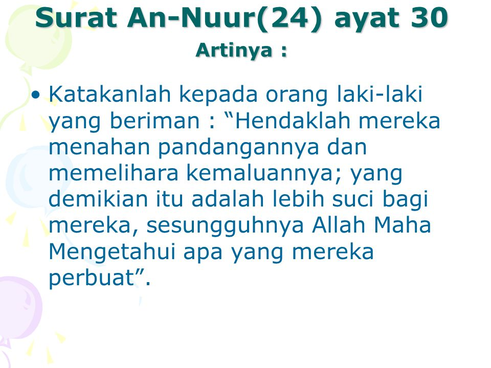 Surat An-Nuur(24) ayat 30 Artinya :