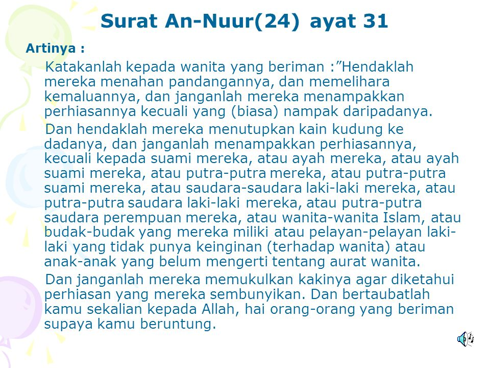 Surat An-Nuur(24) ayat 31 Artinya :