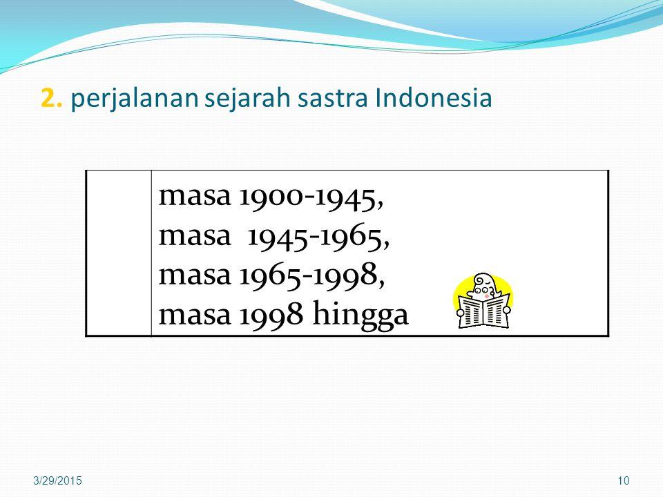 2. perjalanan sejarah sastra Indonesia