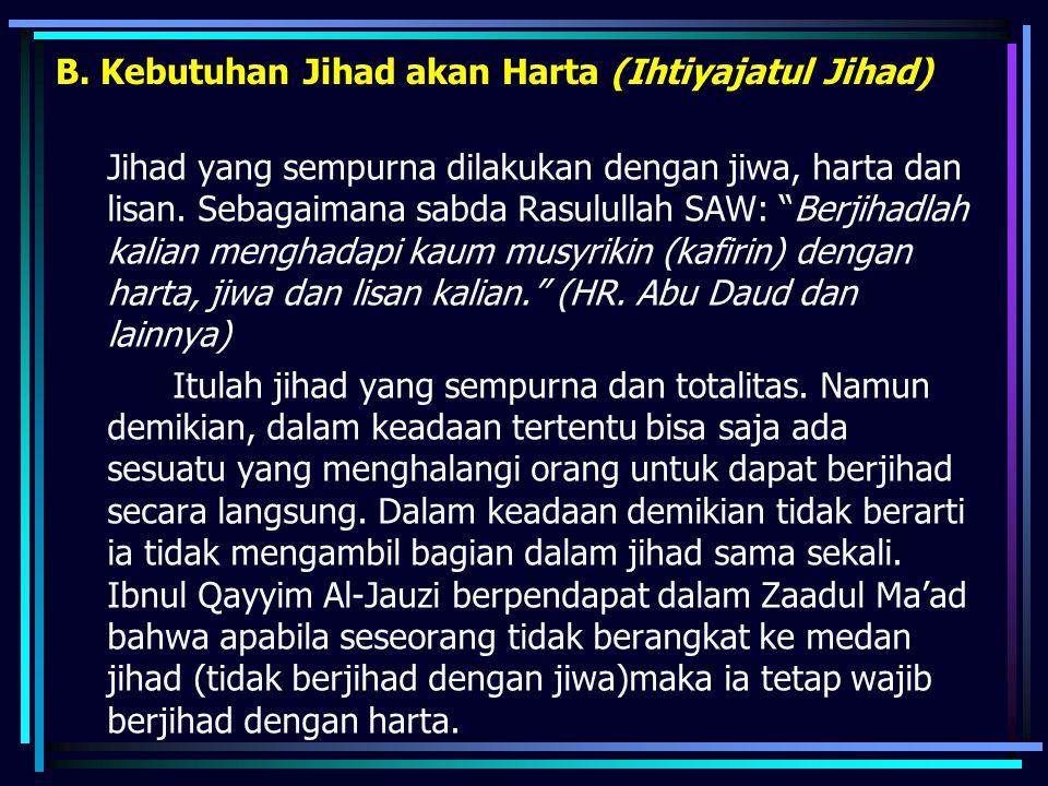 B. Kebutuhan Jihad akan Harta (Ihtiyajatul Jihad)