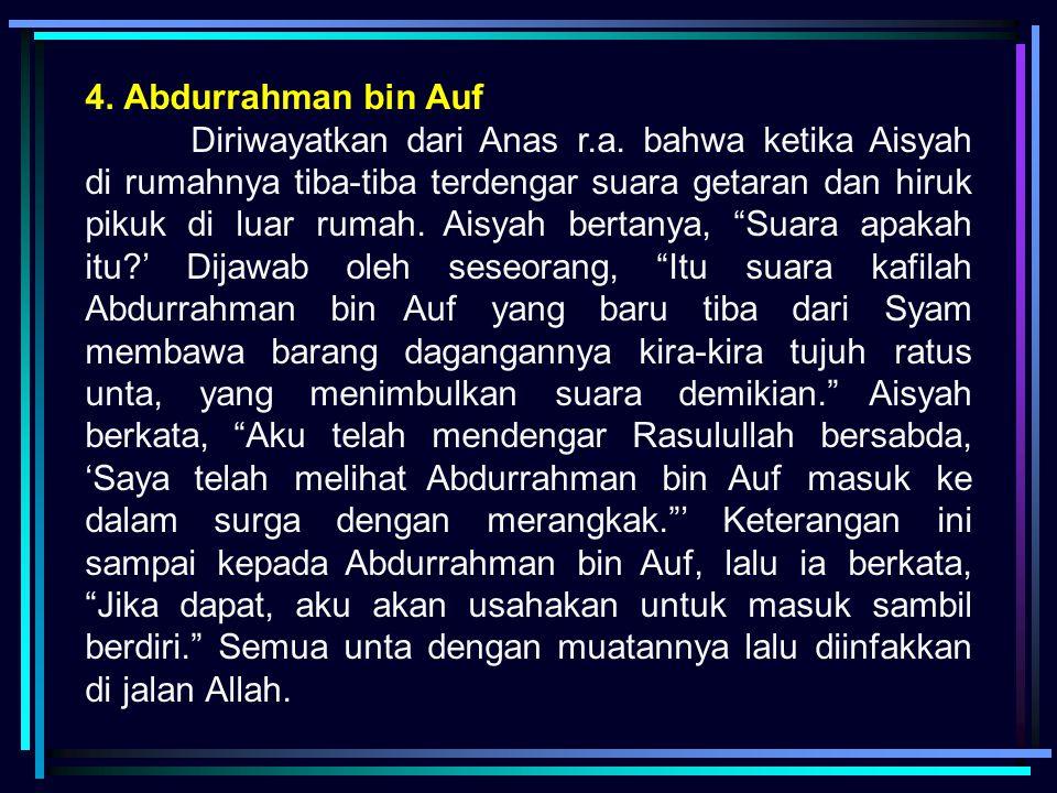 4. Abdurrahman bin Auf
