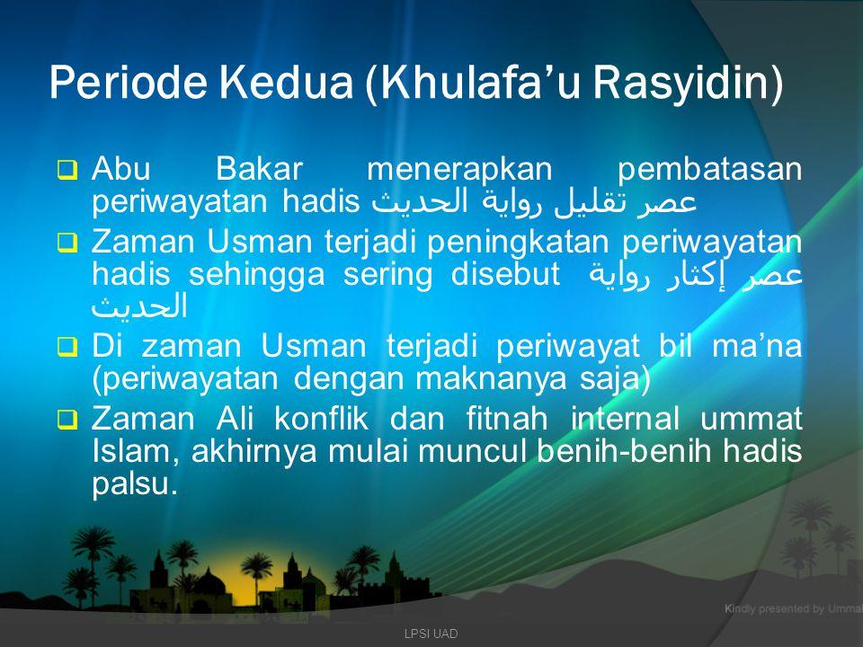 Periode Kedua (Khulafa'u Rasyidin)