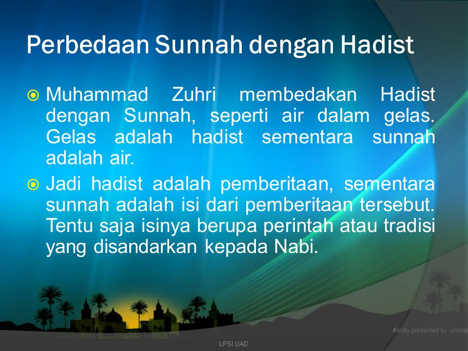 Perbedaan Sunnah dengan Hadist
