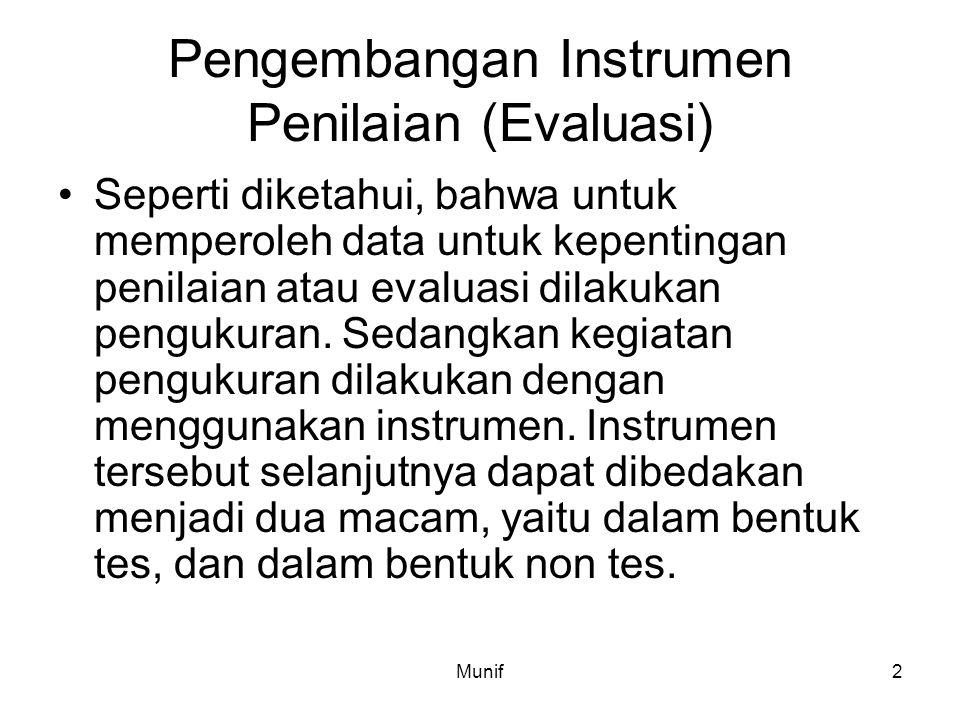 Pengembangan Instrumen Penilaian (Evaluasi)