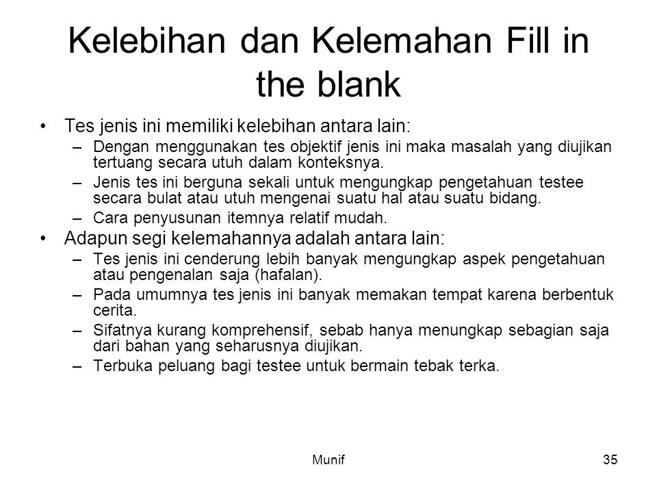 Kelebihan dan Kelemahan Fill in the blank