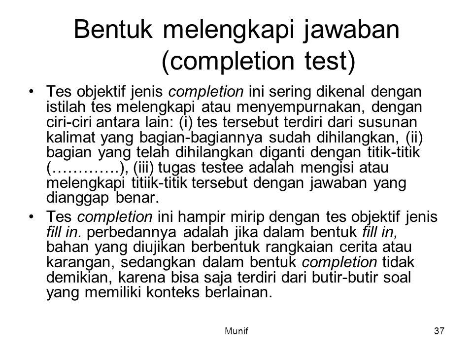 Bentuk melengkapi jawaban (completion test)