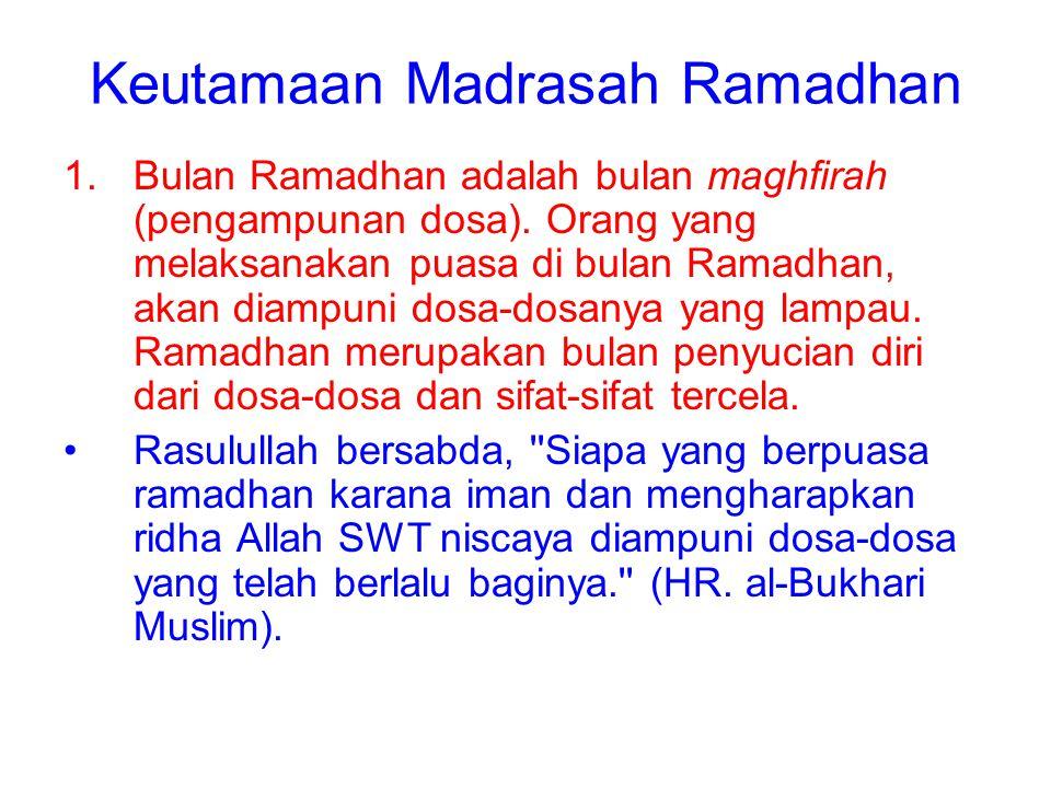 Keutamaan Madrasah Ramadhan