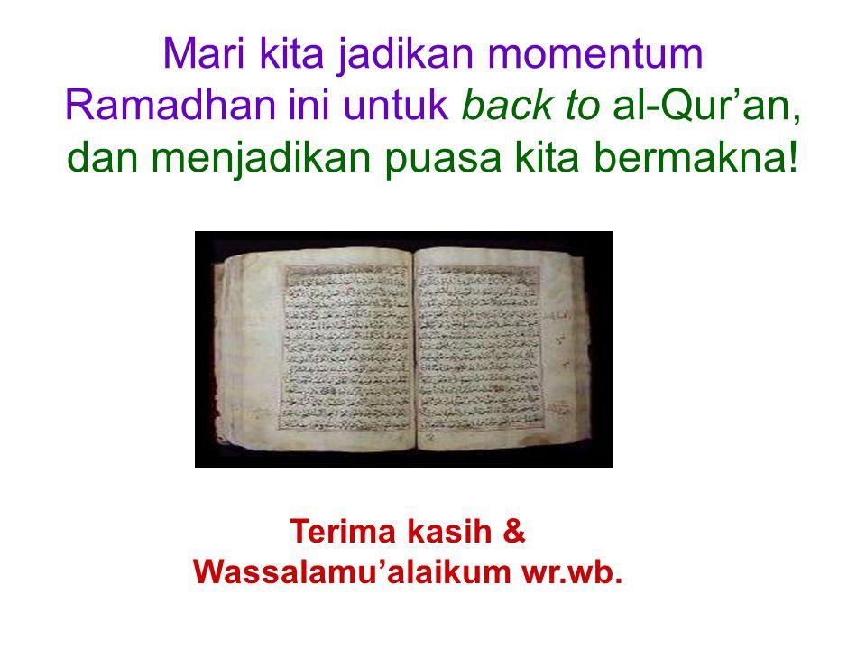 Terima kasih & Wassalamu'alaikum wr.wb.