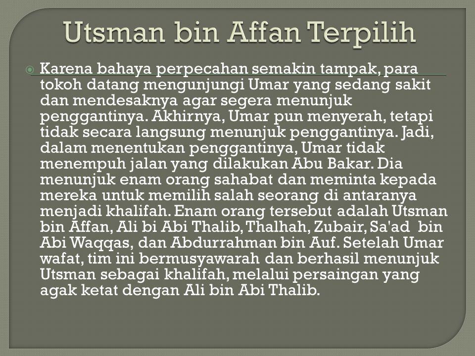 Utsman bin Affan Terpilih