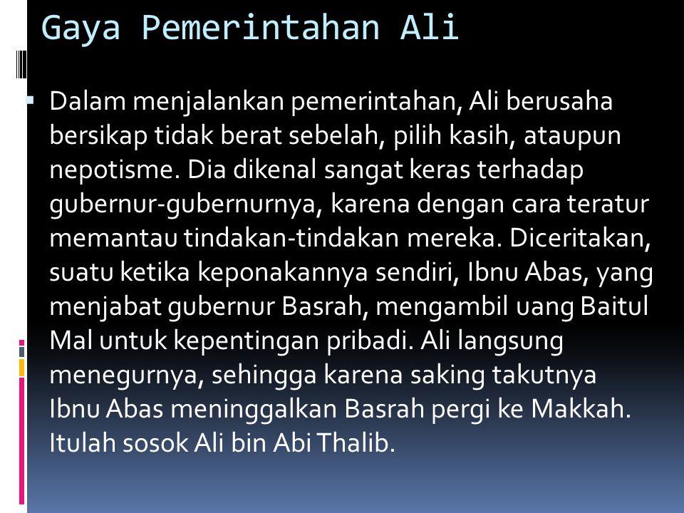 Gaya Pemerintahan Ali