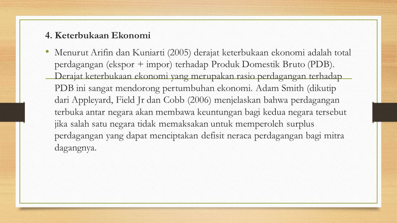 4. Keterbukaan Ekonomi