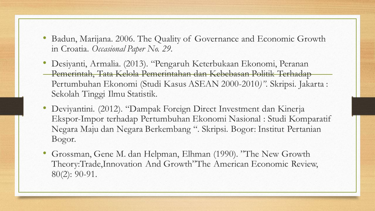 Badun, Marijana. 2006. The Quality of Governance and Economic Growth in Croatia. Occasional Paper No. 29.